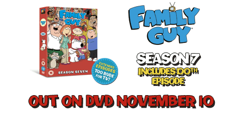 Family Guy - Season 7 - Out on DVD November 10th